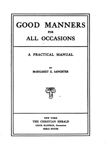 Good manners for all occasions by Margaret Elizabeth Munson Sangster