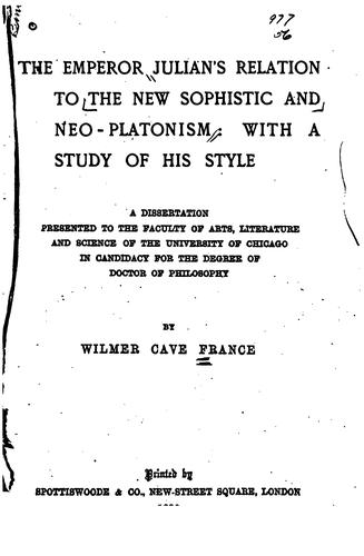 The Emperor Julian's relation to the new sophistic and neo-Platonism