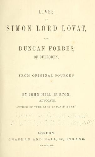 Lives of Simon lord Lovat, and Duncan Forbes, of Culloden.