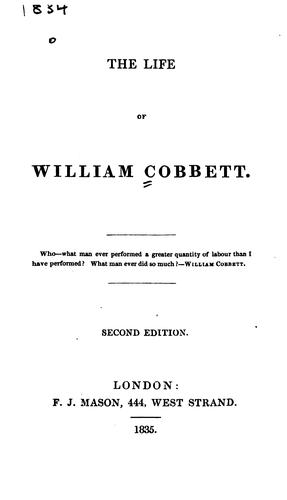 The life of William Cobbett …