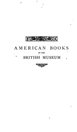 Download Catalogue of the American books in the library of the British museum at Christmas MDCCCLVI.