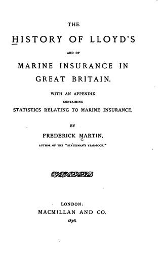 Download The history of Lloyd's and of marine insurance in Great Britain.