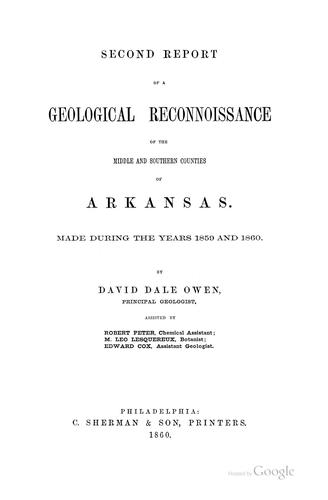 Second report of a geological reconnoissance of the middle and southern counties of Arkansas