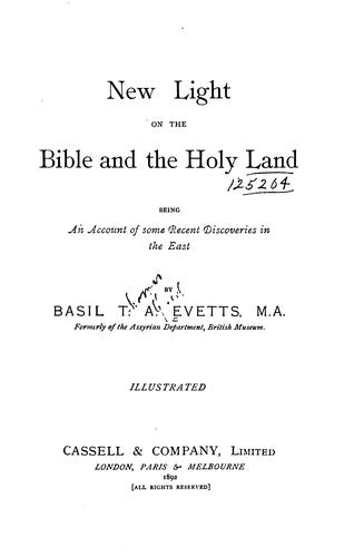 New light on the Bible and the Holy land
