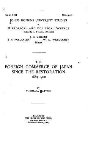 Download The foreign commerce of Japan since the restoration, 1869-1900