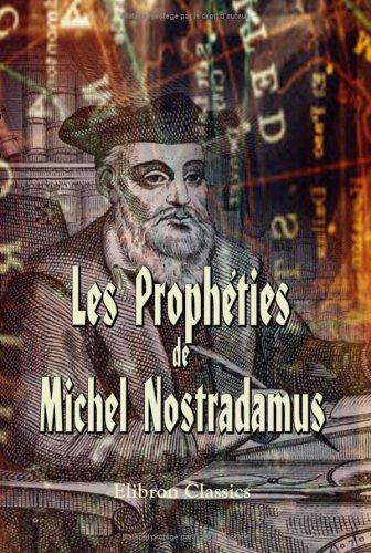 Download Les Prophéties de M. Nostradamus