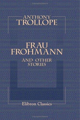 Frau Frohmann, and Other Stories