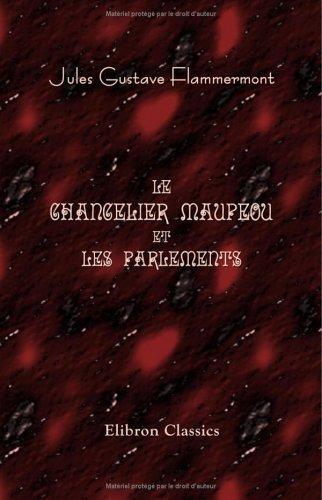 Le chancelier Maupeou et les parlements