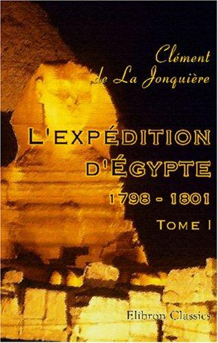 Download L'expédition d'Égypte 1798-1801