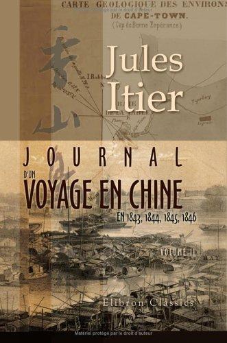 Journal d'un voyage en Chine en 1843, 1844, 1845, 1846