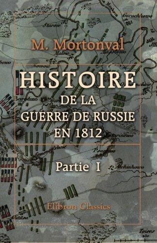 Histoire de la Guerre de Russie en 1812