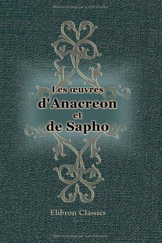 Les oeuvres d'Anacréon et de Sapho