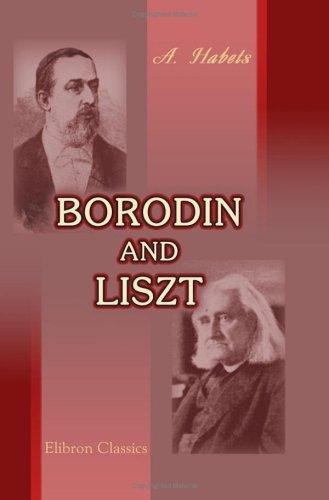 Borodin and Liszt