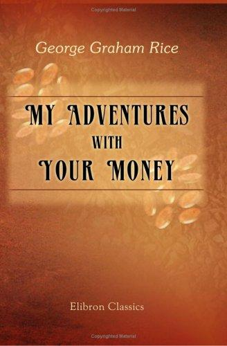 Download My Adventures with Your Money