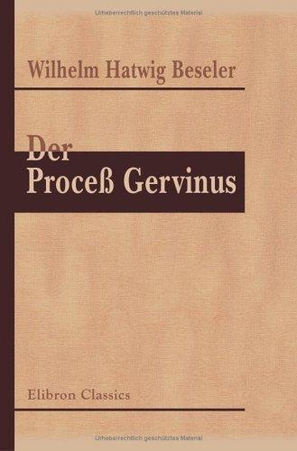 Der Proceß Gervinus