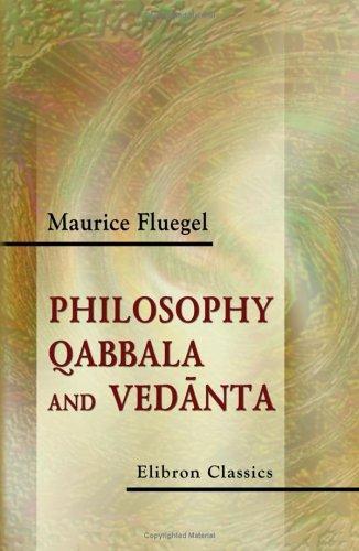 Download Philosophy, Qabbala and Vedanta