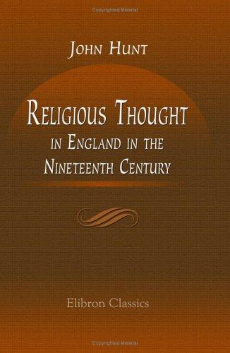Religious Thought in England in the Nineteenth Century