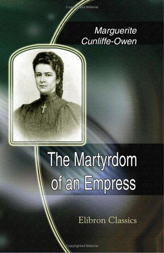 Download The Martyrdom of an Empress