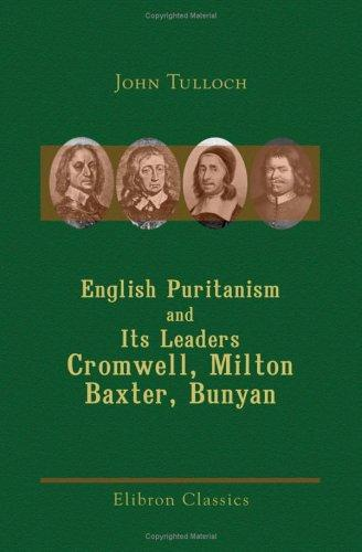English Puritanism and Its Leaders