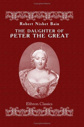 Download The Daughter of Peter the Great