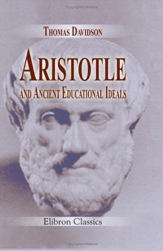 Download Aristotle and Ancient Educational Ideals