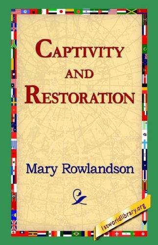 Download Captivity And Restoration