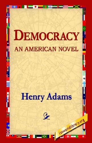 Download Democracy an American Novel