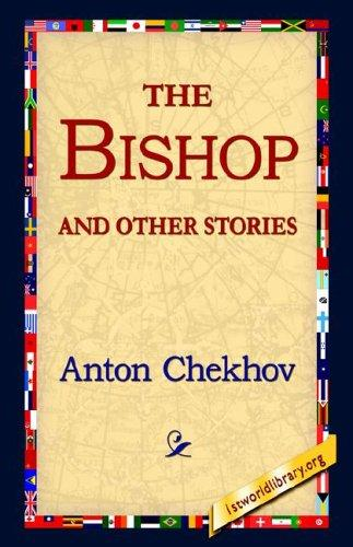 The Bishop And Other Stories by Anton Chekhov