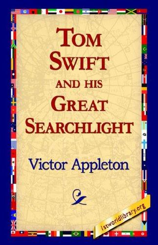 Download Tom Swift And His Great Searchlight