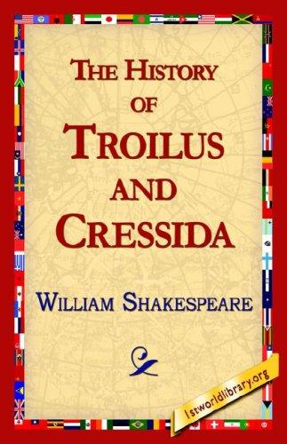 The History of Troilus And Cressida