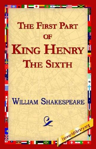 Download The First Part of King Henry the Sixth