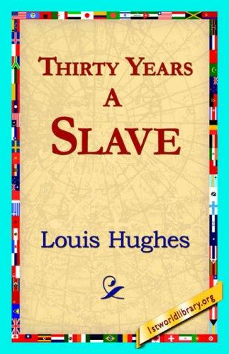 Download Thirty Years a Slave