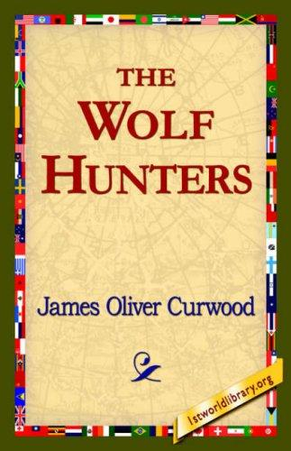 Download The Wolf Hunters,