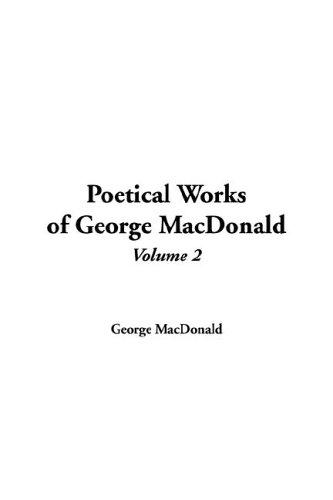 Download Poetical Works of George Macdonald