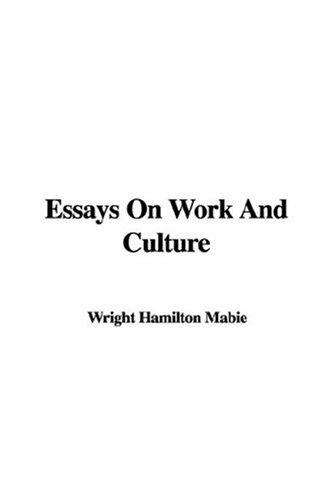Download Essays on Work And Culture