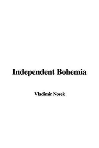 Download Independent Bohemia