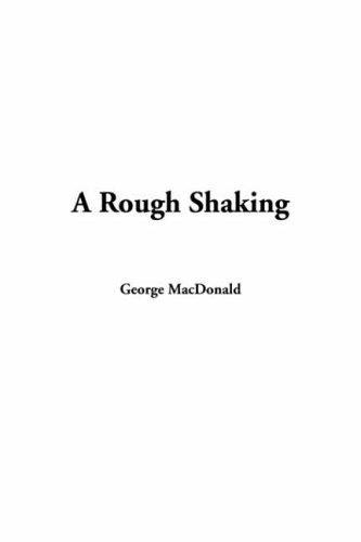 Rough Shaking