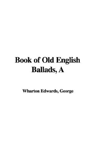 Download Book of Old English Ballads