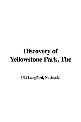 Download The Discovery of Yellowstone Park