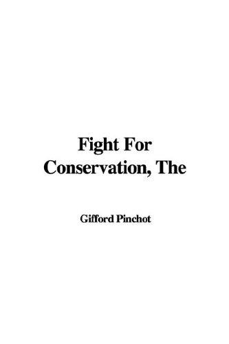 Download The Fight for Conservation