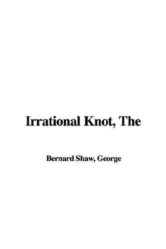 Irrational Knot