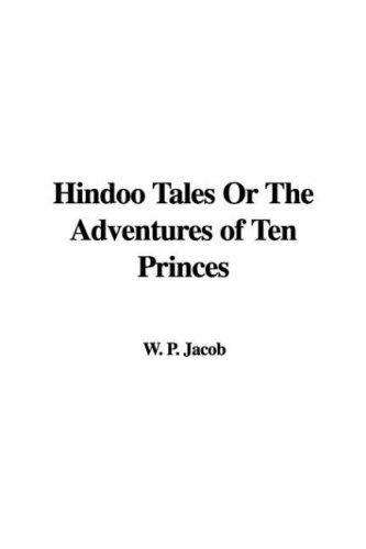 Hindoo Tales or the Adventures of Ten Princes