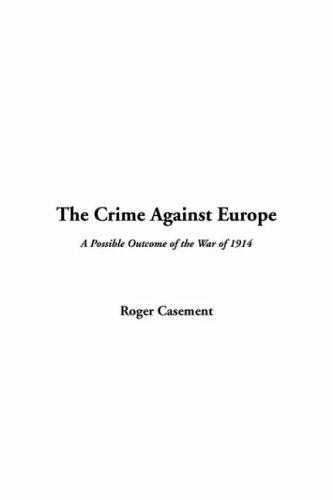 Download The Crime Against Europe