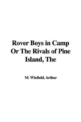 Download Rover Boys in Camp or the Rivals of Pine Island