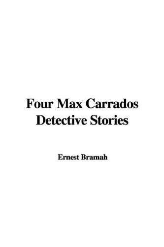 Download Four Max Carrados Detective Stories