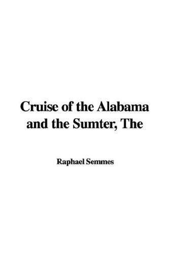 Download Cruise of the Alabama and the Sumter