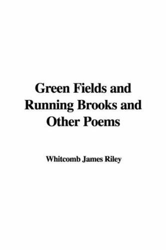 Download Green Fields And Running Brooks And Other Poems
