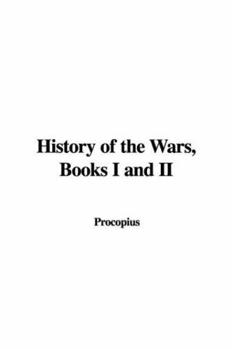 Download History of the Wars, Books I And II