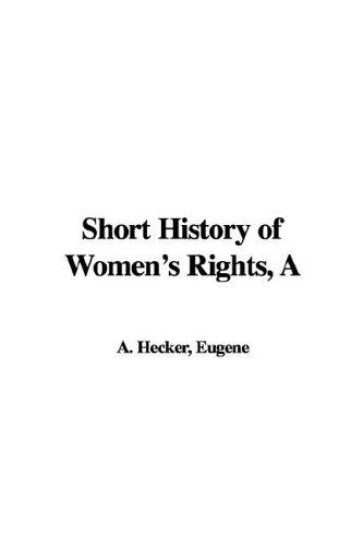 Download A Short History of Women's Rights