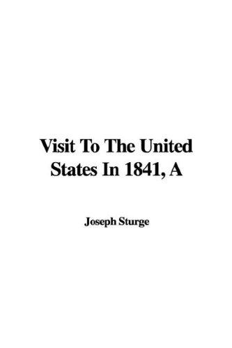 A 'visit to the United States in 1841